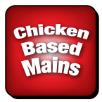 Chicken Based Mains